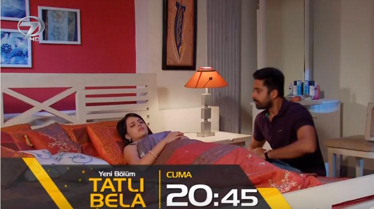 Kanal 7 Tatlı Bela 122.bölüm hemen izle!