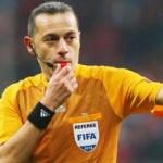 FIFA'dan Cüneyt Çakır'a tarihi görev!
