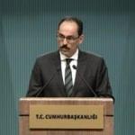 Kalın'dan Suudi Arabistan açıklaması