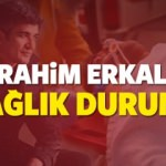 İbrahim Erkal sağlık durumu hakkında kritik gelişme! İlk defa oluyor...