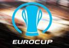 Eurocup'ta 4. hafta heyecanı başlıyor