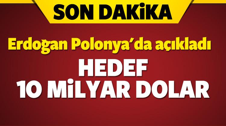 Cumhurbaşkanı Erdoğan hedefleri açıkladı