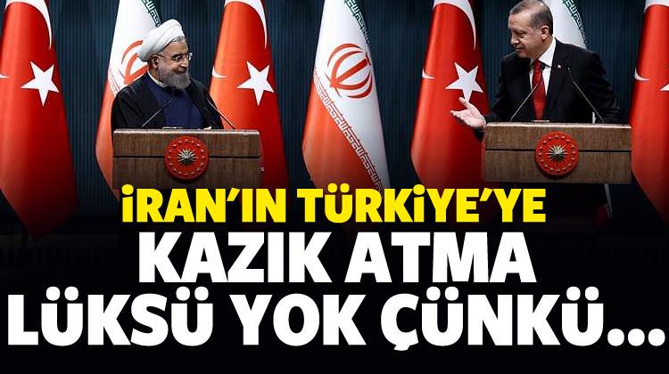 İran'ın Türkiye'ye kazık atma lüksü yok çünkü...
