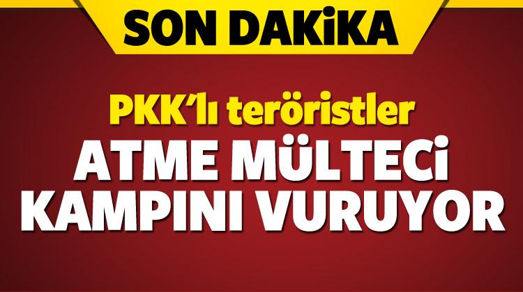 PKK'lı teröristler Atme mülteci kampını vuruyor