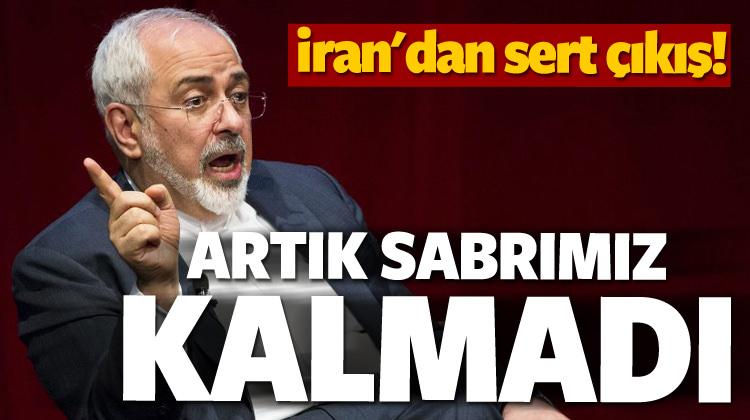 İran'dan sert çıkış! Sabrımız tükendi
