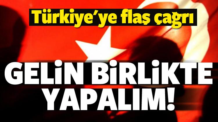 O ülkeden Türkiye'ye çağrı! Birlikte yapalım