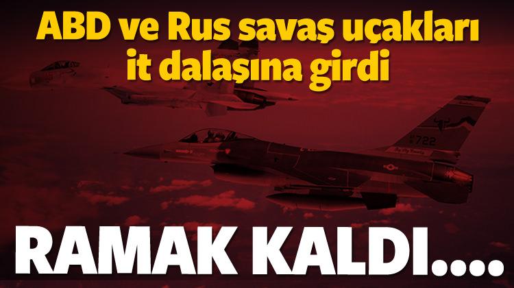 ABD ve Rus savaş uçakları it dalaşına girdi