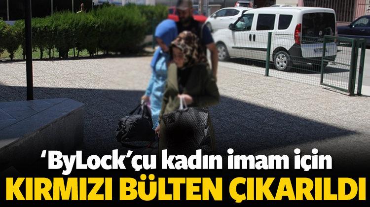 'ByLock'çu kadın imam için kırmızı bülten