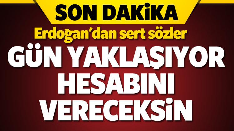Erdoğan'dan Kılıçdaroğlu'na sert sözler..