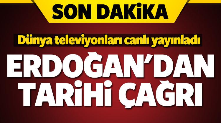 Cumhurbaşkanı Erdoğan'dan 'Kudüs' çağrısı