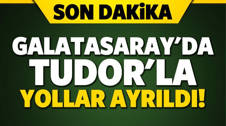 Galatasaray'da Tudor ile yollar ayrıldı!