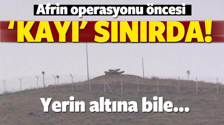 """Afrin sınırına """"Kayı"""" güvenlik sistemi"""