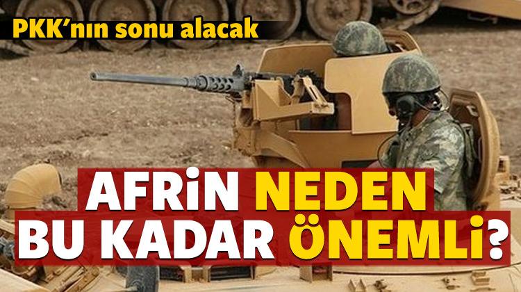 Afrin Türkiye için neden önemli