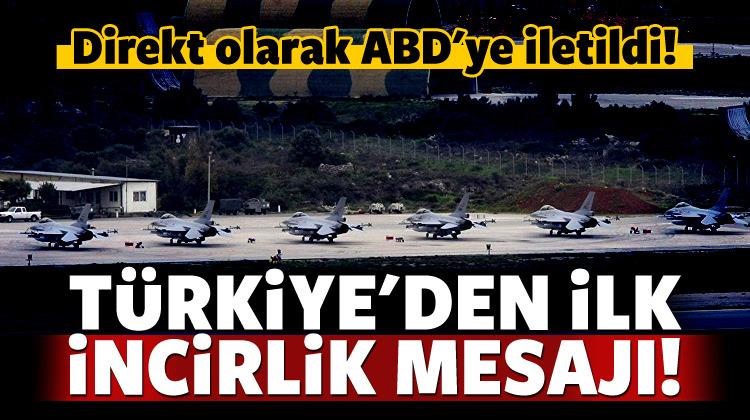 Çarpıcı İncirlik iddiası: Türkiye ABD'ye iletti