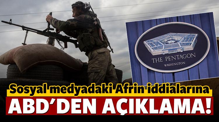 Sosyal medyadaki Afrin iddialarına ABD'den cevap!