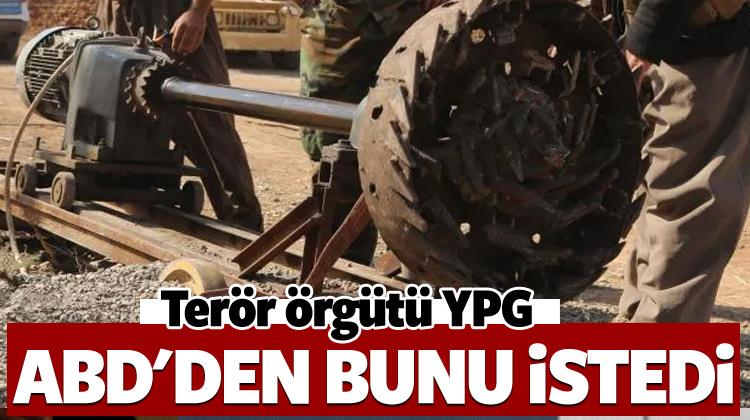 Terör örgütü YPG'den ABD'ye özel sipariş!