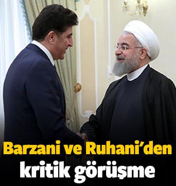 Barzani ve Ruhani'den kritik görüşme