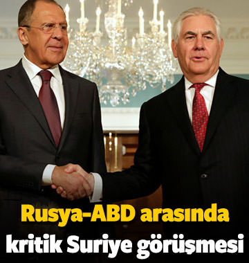 Rusya ile ABD arasında kritik Suriye görüşmesi