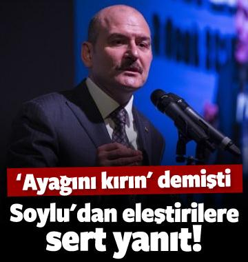 Süleyman Soylu'dan eleştirilere cevap!