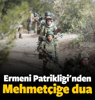 Türkiye Ermenileri Patrikliği'nden Mehmetçik'e dua